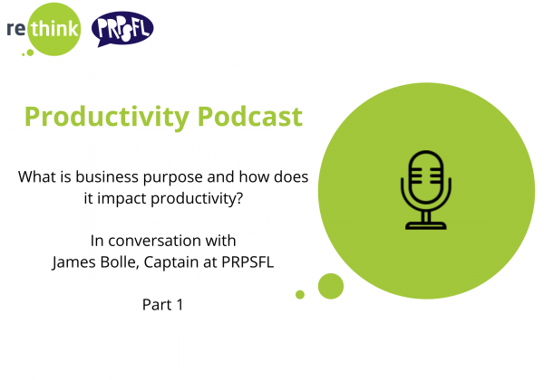 What is business purpose and how does it impact productivity? Part 1