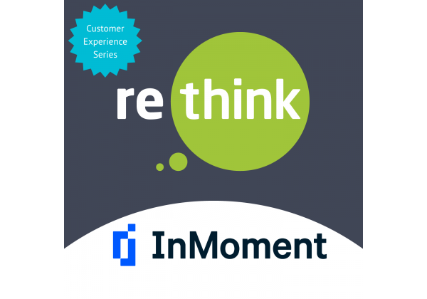 ReThink & InMoment